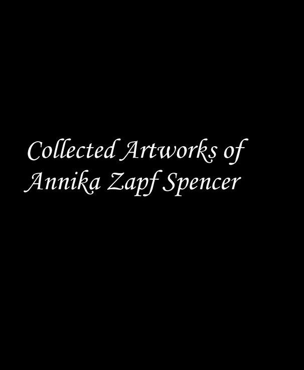 Ver Collected Artworks of Annika Zapf Spencer por FaerieAnnika