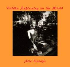 Buddha Reflecting on the World - Arts & Photography Books photo book