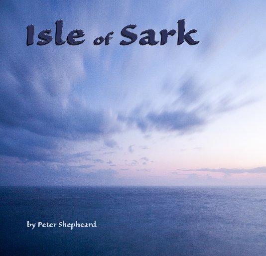 View Isle of Sark by Peter Shepheard