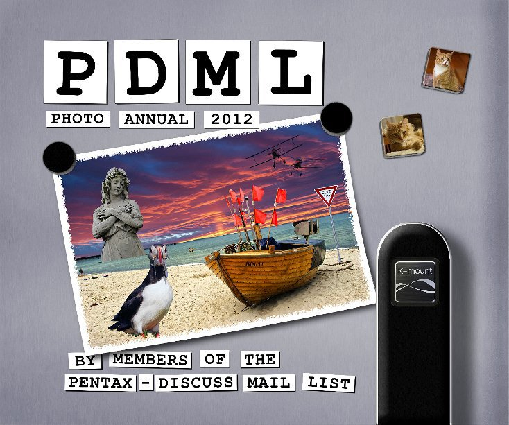 View PDML Photo Annual 2012 by members of the Pentax-Discuss Mail List