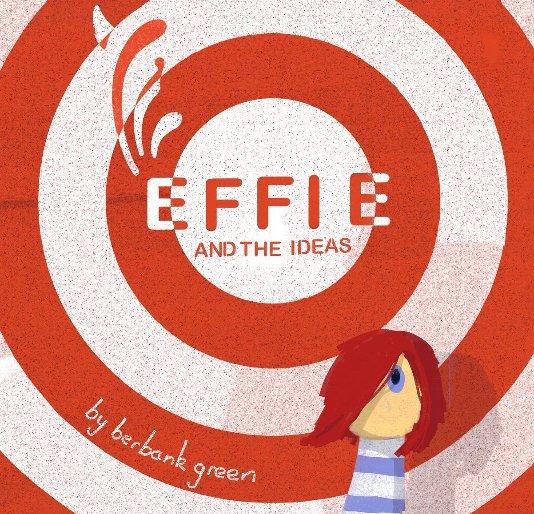 View EFFIE by Berbank Green