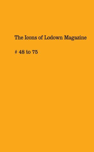 Ver The Icons of Lodown Magazine por Lodown Magazine