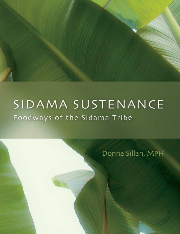 View Sidama Sustenance by Donna Sillan, MPH