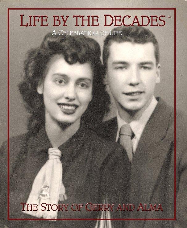 Ver Life By the Decades Incorporated por Joe Sisco