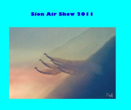 Sion Air Show 2011 - Livres d'art et de photographie livre photo