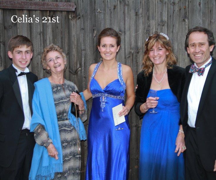 View Celia's 21st by williamblack
