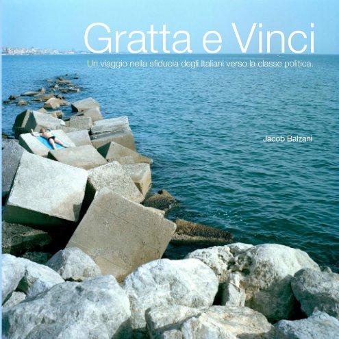 Visualizza Gratta e Vinci di Jacob Balzani