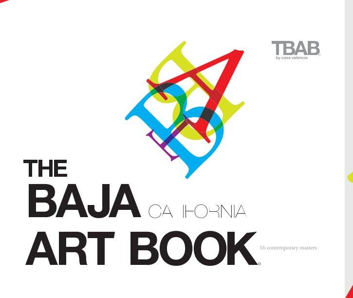 View The Baja California Art Book by Aida Valencia
