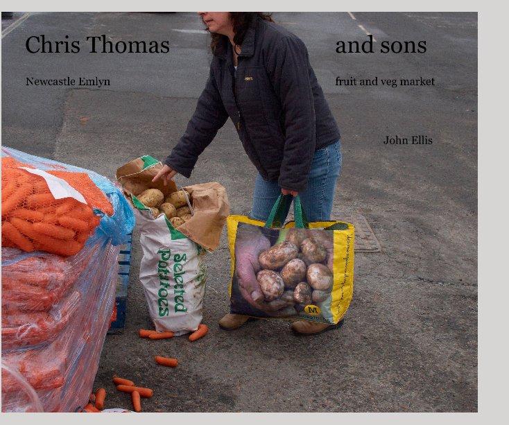View Chris Thomas and sons by John Ellis