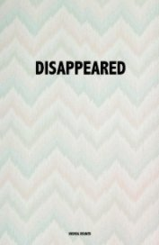 DISAPPEARED - Fine Art Photography pocket and trade book