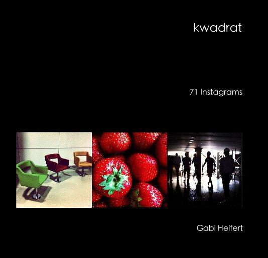 View kwadrat by Gabi Helfert