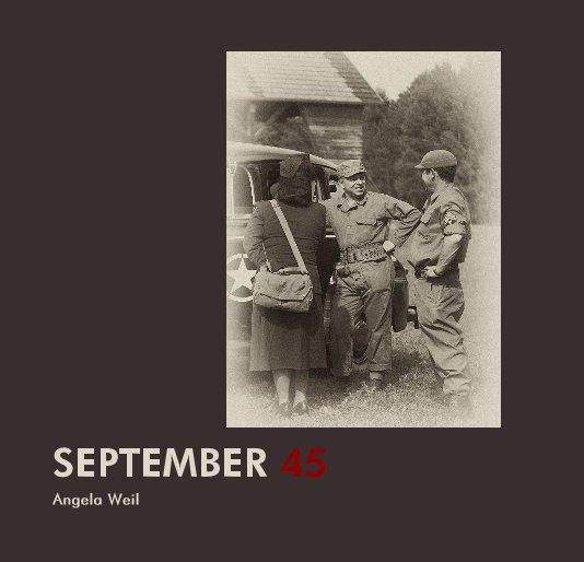 SEPTEMBER 45 nach Angela Weil anzeigen