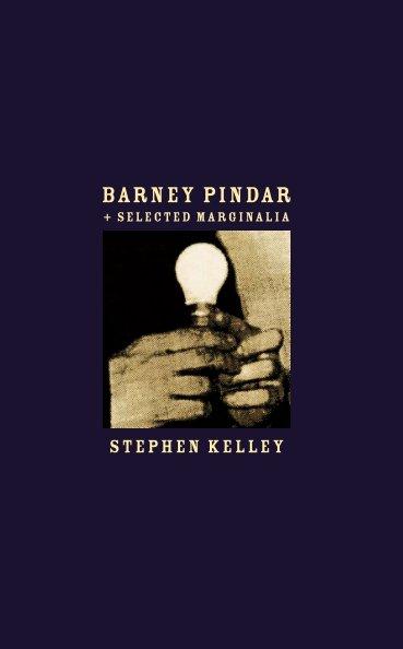 Ver Barney Pindar por Stephen Kelley