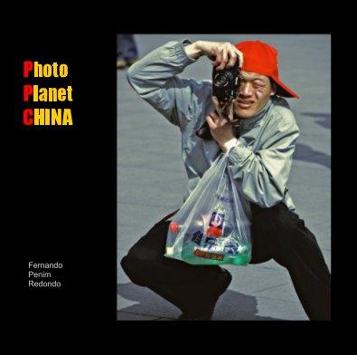 Photo Planet CHINA - Turismo livro fotográfico