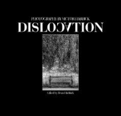 Dislocation - Arts & Photography Books photo book