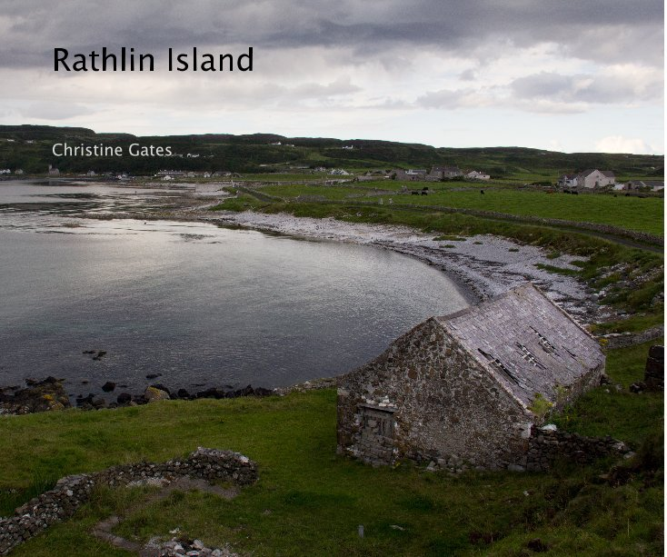 View Rathlin Island by Christine Gates