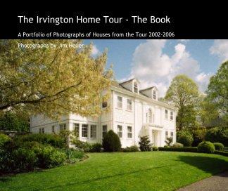 The Irvington Home Tour - The Book - Arts & Photography Books photo book