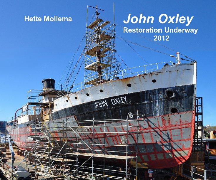 Restoration Hardware Uk Shipping: John Oxley Restoration Underway 2012 By Hette Mollema