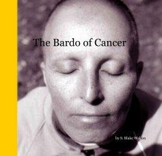 The Bardo of Cancer - Biographies & Memoirs photo book