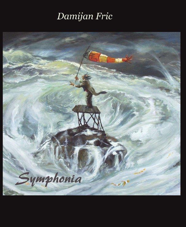 View Symphonia by Damijan Fric