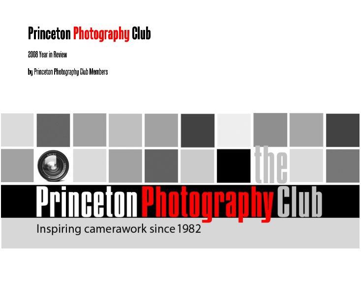 View Princeton Photography Club by Princeton Photography Club Members