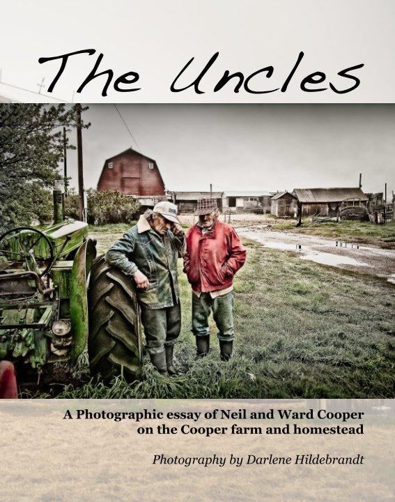 View The Uncles by Darlene Hildebrandt