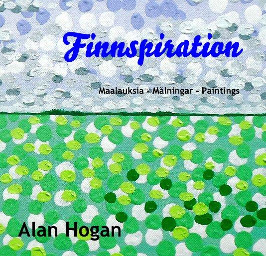 View Finnspiration by Alan Hogan