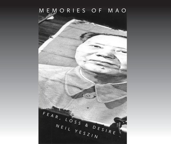 View Memories of Mao by Neil Yeszin