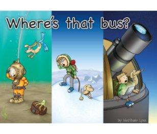 Where's that bus? - Children photo book