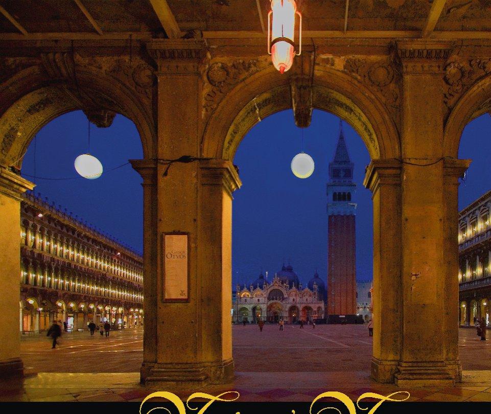 View Venice & Verona by Woodrow Blettel