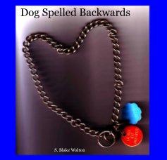 Dog Spelled Backwards - Pets photo book