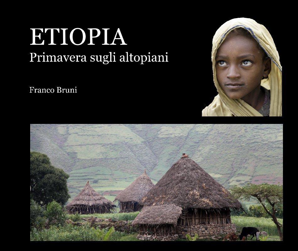 View Etiopia by Franco Bruni