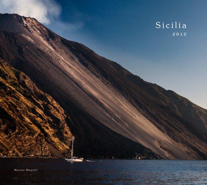 Visualizza Sicilia 2012 di Matteo
