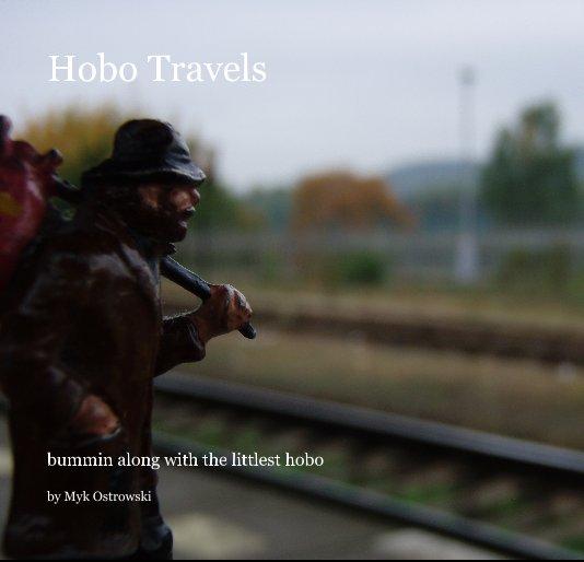 View Hobo Travels by Myk Ostrowski