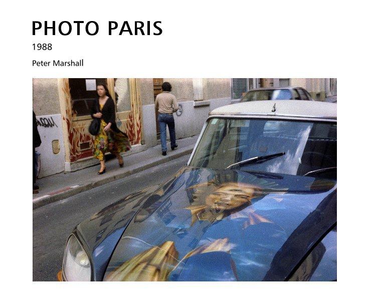 View PHOTO PARIS by Peter Marshall