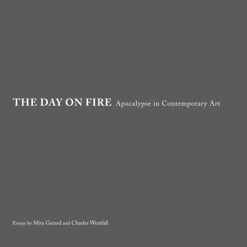 View The Day on Fire by charles westfall