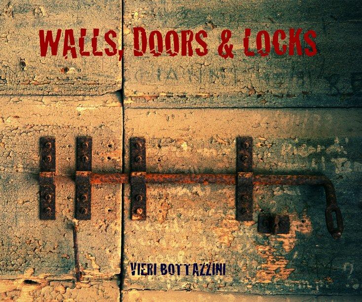 View WALLS, DOORS & LOCKS by VIERI BOTTAZZINI