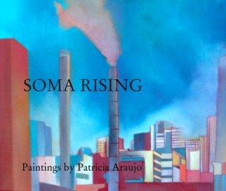 SOMA RISING - Fine Art photo book