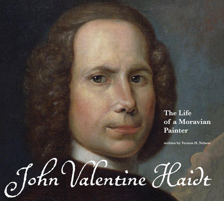 View John Valentine Haidt (hard cover) by Vernon H. Nelson
