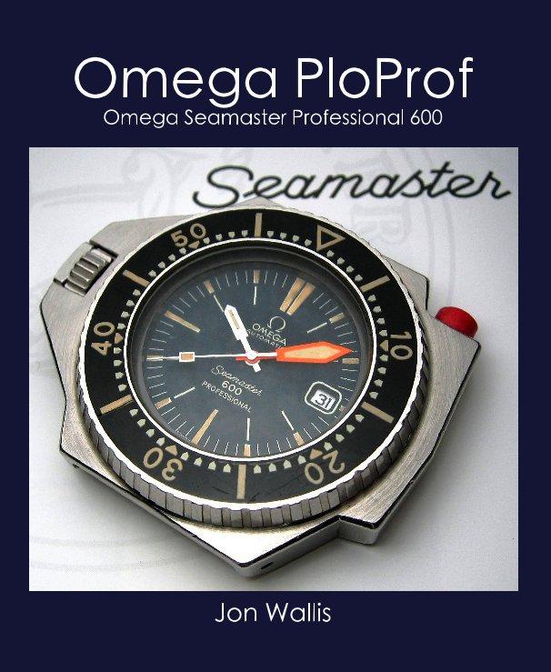 View Omega PloProf by Jon Wallis