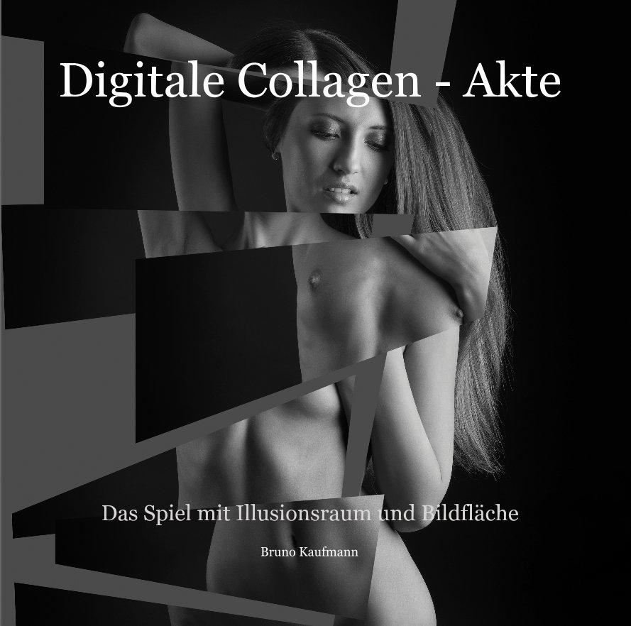 View Digitale Collagen - Akte by Bruno Kaufmann