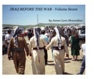 IRAQ BEFORE THE WAR - Volume Seven - Arts & Photography Books photo book