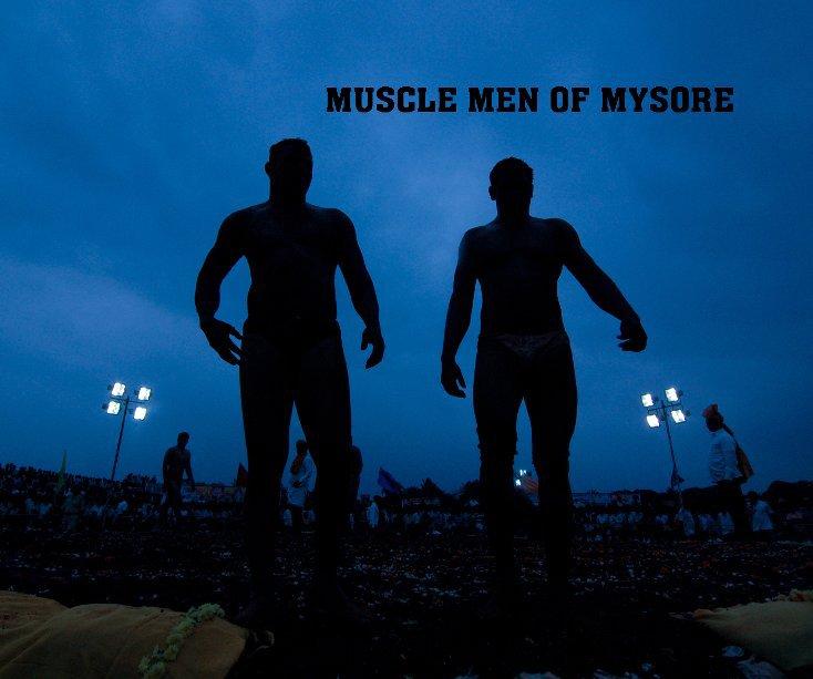 Ver Muscle Men of Mysore por Raghuram Ashok