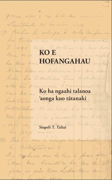 View Ko e Hofangahau by Siupeli T. Taliai