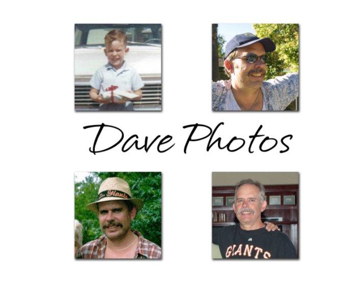 View Dave Pics by Ron Lakin