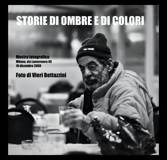 View STORIE DI OMBRE E DI COLORI by Vieri Bottazzini
