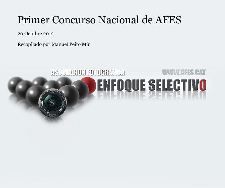Ver Primer Concurso Nacional de AFES por Recopilado por Manuel Peiro Mir