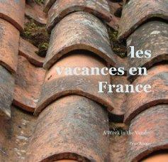 les vacances en France - Travel photo book