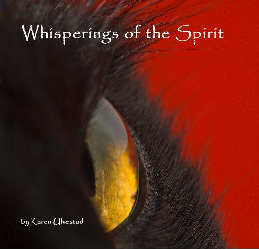 View Whisperings of the Spirit by Karen Ulvestad