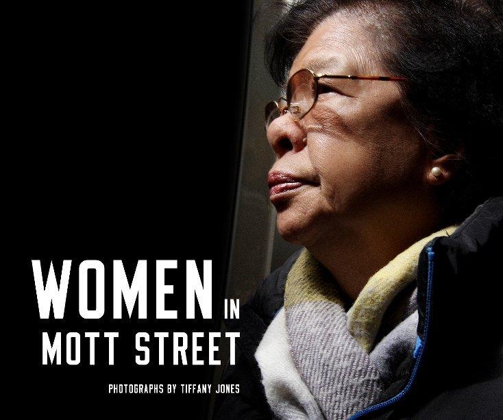 View Women in Mott Street by Tiffany Jones